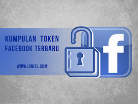 Kumpulan Token Facebook Terbaru 100% Work