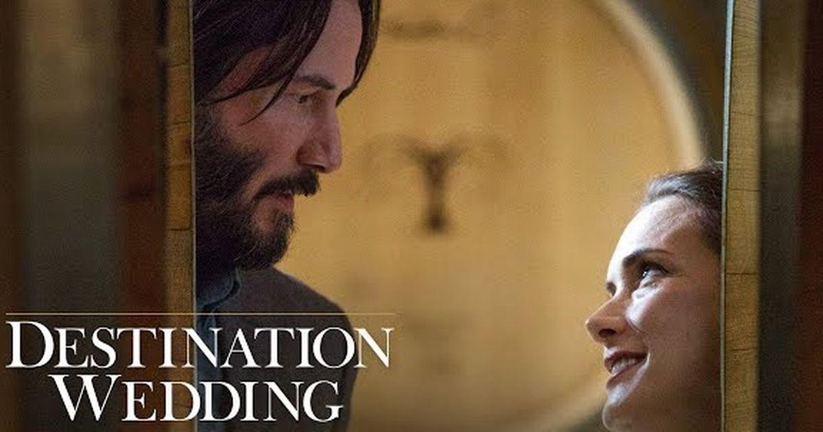 Destination Wedding Review.F This Movie Review Destination Wedding