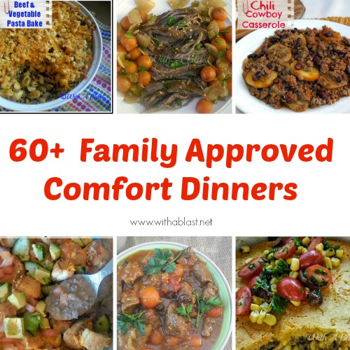 60+ Comforting Dinner Recipes are all family approved favorites which includes Slow-Cooker, Baked and Stove top recipes