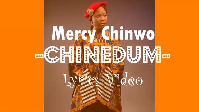 VIDEO Mp4 | Mercy Chinwo CHINEDUM Official Lyrics | Watch