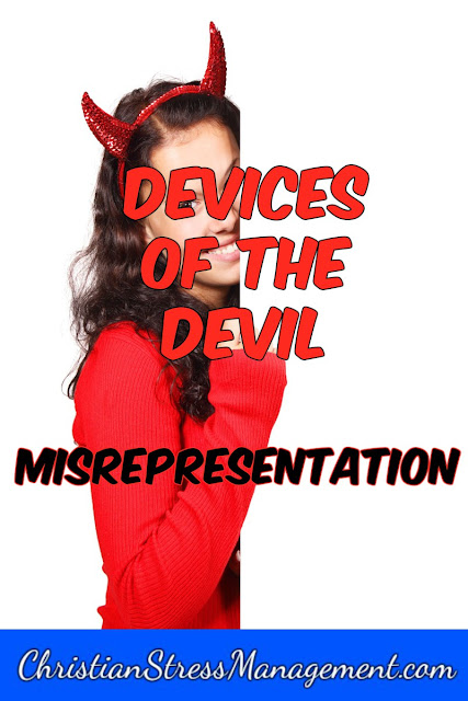 Devices of the devil - misrepresentation