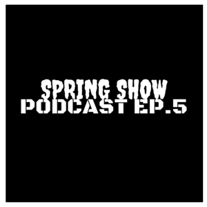 Spring Show Free Audio Podcast