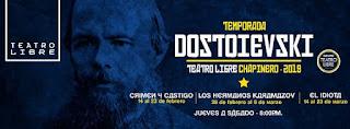 Temporada DOSTOIEVSKY 2019 | TEATRO LIBRE Chapinero