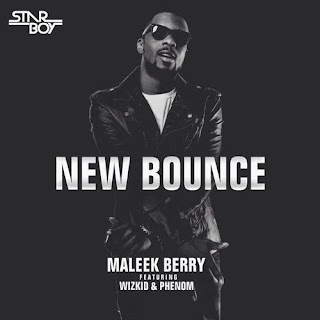 MUSIC: Maleek Berry x Wizkid – New Bounce (Mp3 Download here)