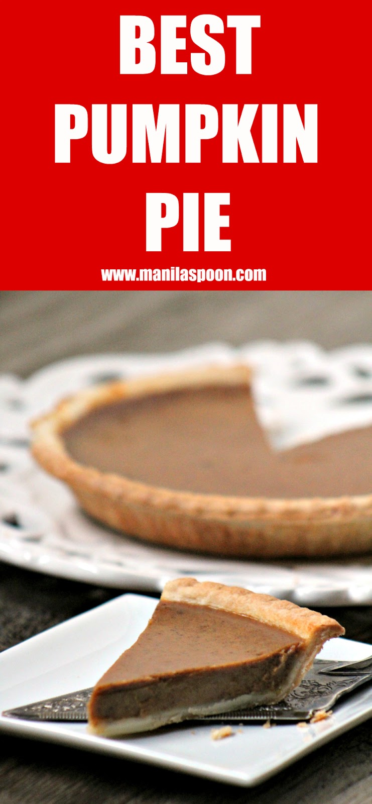 After making this, I will never make pumpkin pie any other way - it's that good! The combination of spices give this pie the most wonderful taste that will truly tickle your taste buds - BEST PUMPKIN PIE RECIPE | Manilaspoon.com