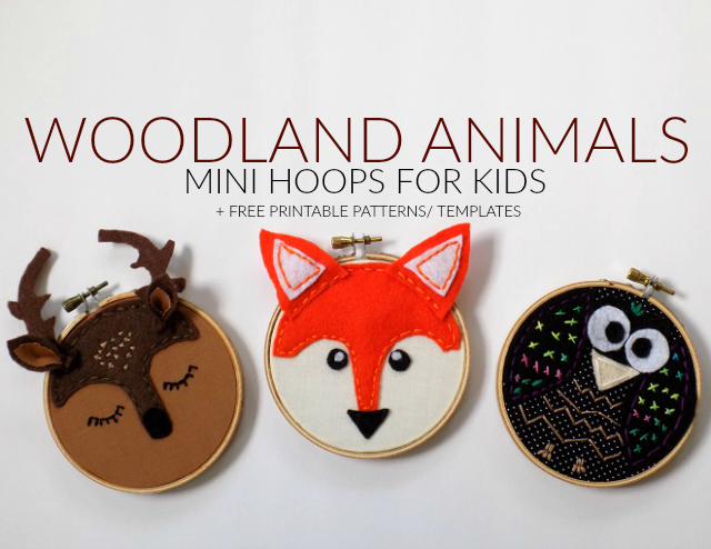 Lists To Make These Cute Woodland Animals Mini Hoops With The Kids Grab Your Free Printable Deer Fox And Owl 4 Embroidery Hoop Patterns Templates