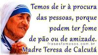 Mensagem de Madre Teresa de Calcutá: Fome e Amizade