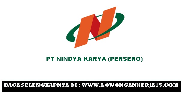 Lowongan PT Nindya Karya (Persero)