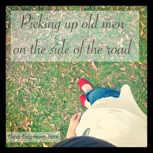 Picking up old men on the side of the road: Encouragment to Be Better