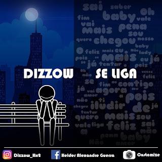 Dizzow - Se Liga