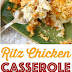 Chicken | Ritz Chicken Casserole