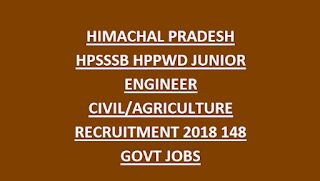 HIMACHAL PRADESH HPSSSB HPPWD JUNIOR ENGINEER CIVIL AGRICULTURE RECRUITMENT 2018 148 GOVT JOBS
