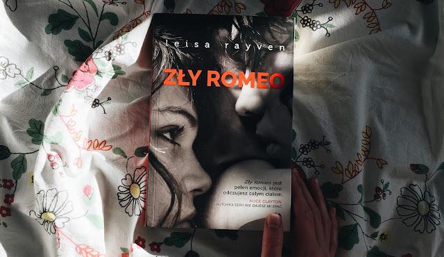 Zły Romeo   Leisa Rayven