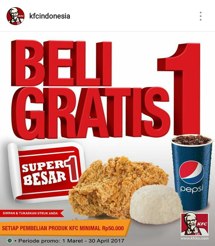 Promo KFC Super Besar Beli 1 Gratis 1 Maret - April 2017 ...