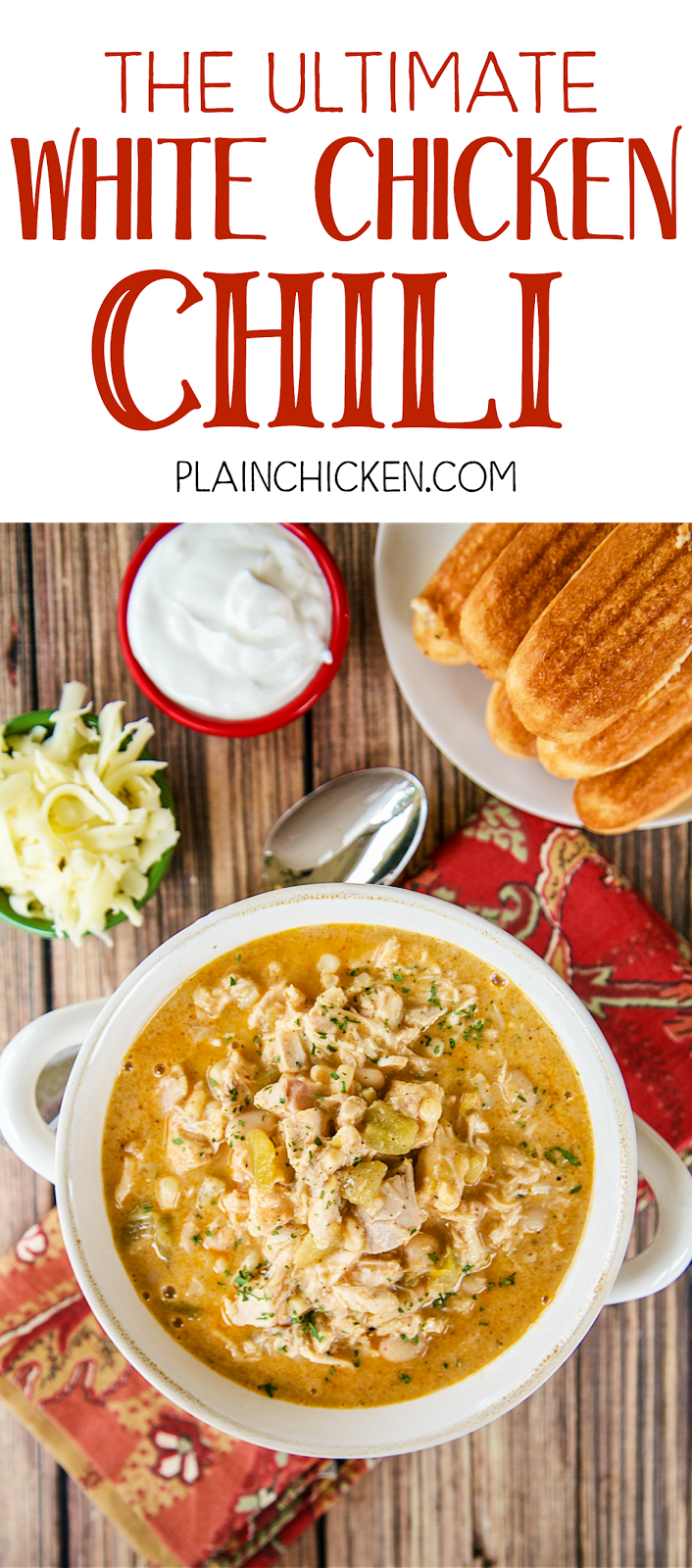 The Ultimate White Chicken Chili - the BEST of the BEST White Chicken ...