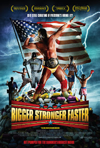 Bigger Stronger Faster* Poster