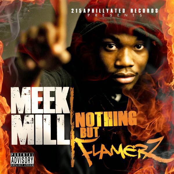 Meek Mill - Nothing But Flamerz (explicit) Cover