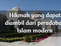 Hikmah Mempelajari Peradaban Islam Masa Modern
