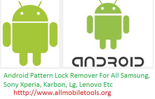 Android Pattern Lock Remover Software For All (Sony Xperia, Samsung, Micromax, Karbon, Lenovo, Lg, Etc) Free Download