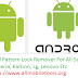 Android Pattern Lock Remover Software For All (Sony Xperia, Samsung, Micromax, Karbon, Lenovo, Lg, Etc) Without flash Free Download