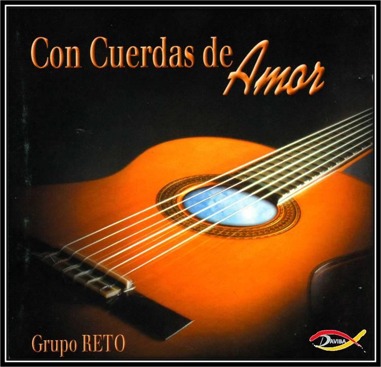 Grupo Reto-Con Cuerdas De Amor-