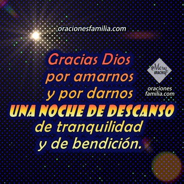Bonita Oración de la Noche para dormir tranquilo y protegido por Dios, frases cristianas con imágenes y oraciones por Mery Bracho.