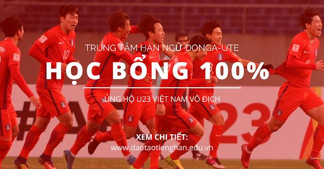 HỌC BỔNG 100% LỚP TIẾNG HÀN KHI U23 VIỆT NAM VÔ DỊCH