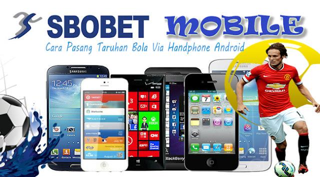 Cara Pasang Taruhan Bola Via Handphone Android