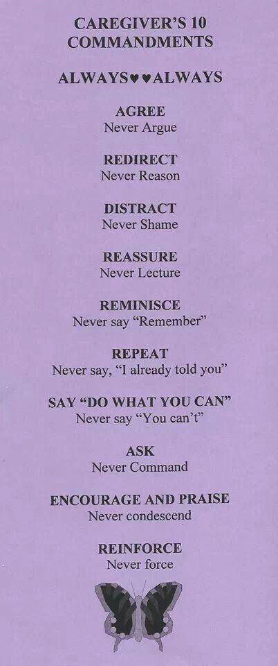 10 Commandments for Caregivers. Agree, never argue.