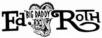 RETRO KIMMER'S BLOG: THE OUTLAW OF ART: BIG DADDY ED ROTH