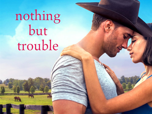 Book Review: Nothing But Trouble (Credence, Colorado #1) by Amy Andrews