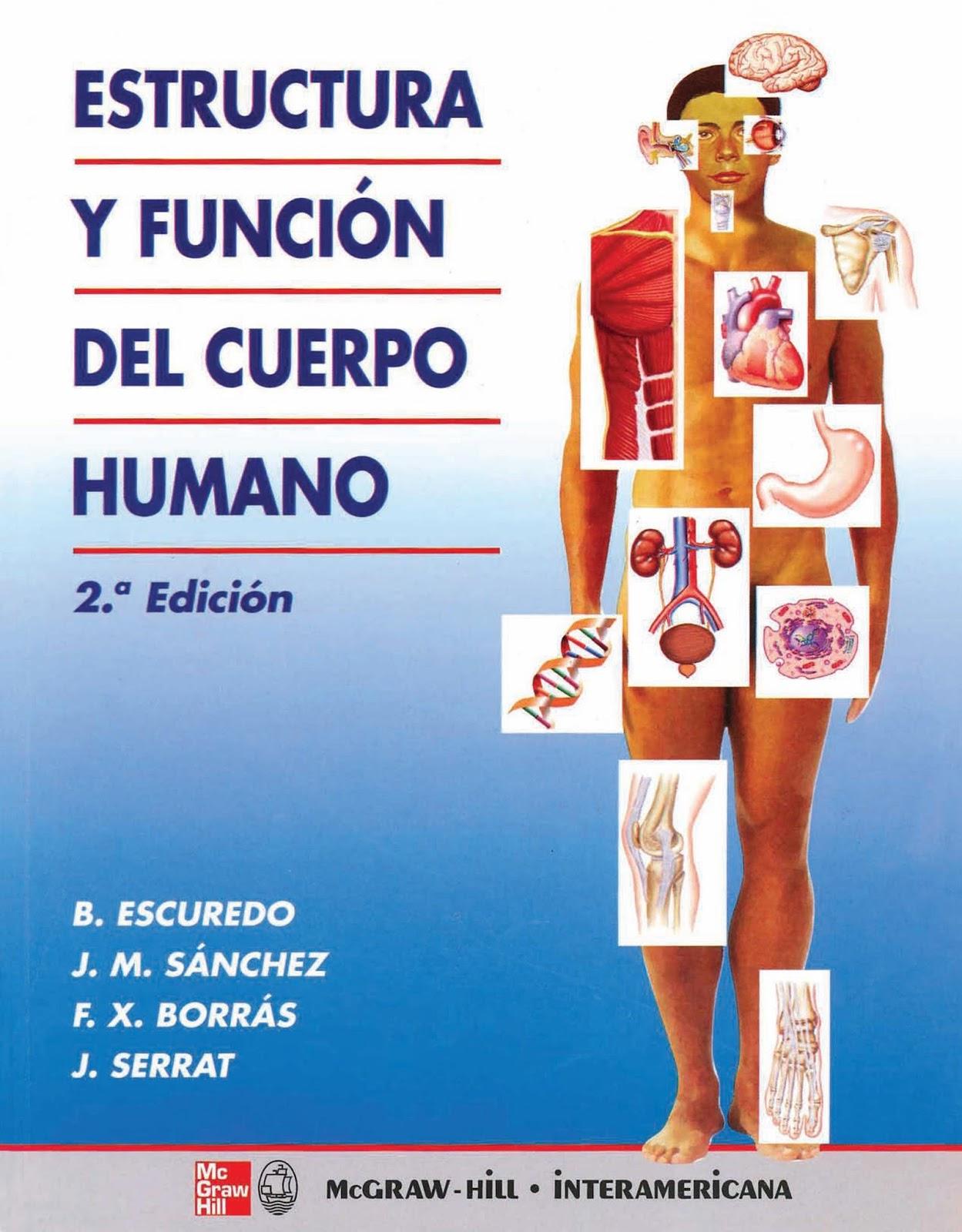 Estructura y función del cuerpo humano, 2da Edición – B. Escuredo