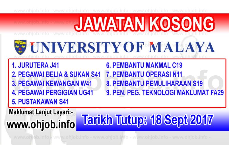 Jawatan Kerja Kosong UM - Universiti Malaya logo www.ohjob.info september 2017