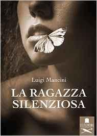 La-ragazza-silenziosa-Luigi-Mancini-libro