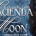 COVER REVEAL - Hacienda Moon by KaSonndra Leigh