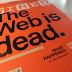 WEB IS DEAD? IL RUOLO DEL SEMIOMARKETING