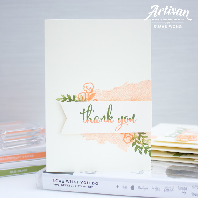 5 Easy Cards with the Love What You Do stamp set from Stampin' Up! - Susan Wong - 2018 Artisan Design Team