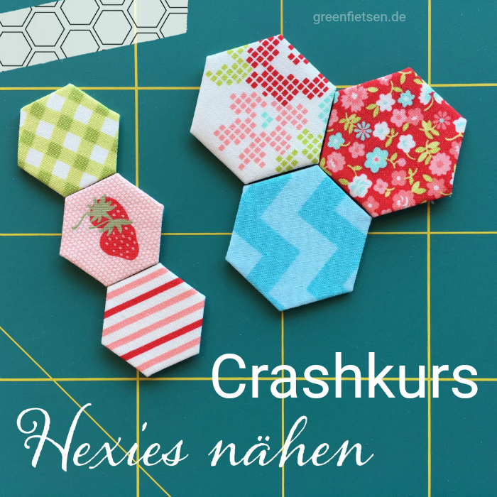Crashkurs English Paper Piecing - Hexies nähen