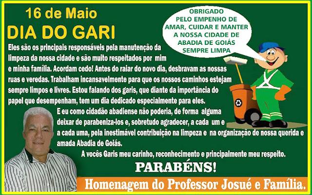 O Professor Josué, de Abadia de Goiás e sua família parabeniza todos os Garis de Abadia de Goiás.