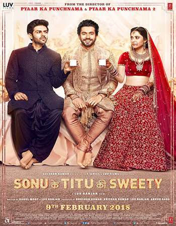 Poster Of Bollywood Movie Sonu Ke Titu Ki Sweety 2018 300MB Pdvd Full Hindi Movie