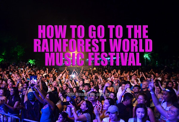 How To Go To The Rainforest World Music Festival