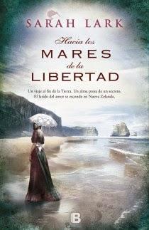 Reseña: Hacia los mares de la libertad, Sarah Lark