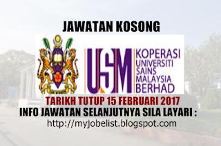 Jawatan Kosong di Koperasi Universiti Sains Malaysia Berhad Februari 2017