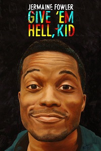 Watch Jermaine Fowler: Give'em Hell Kid Online Free in HD