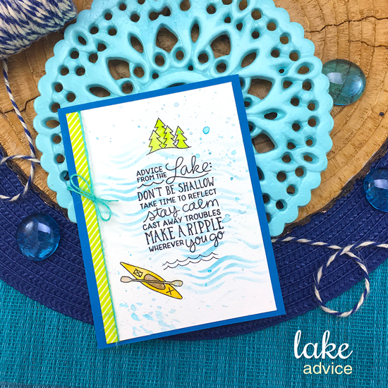 Advice from the Lake Card by Jennifer Jackson | Lake Advice Stamp Set by Newton's Nook Designs  #newtonsnook