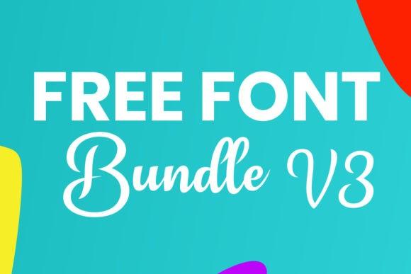 Font Bundle Volume 3 2019