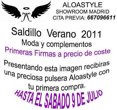 ALOASTYLE SHOWROOM – SALDILLO VERANO 2011 DEL 1º AL 9 DE JULIO- CITA PREVIA