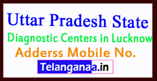 Diagnostic Centers in Lucknow Uttar Pradesh