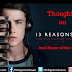 Thoughts On 13 Reasons Why