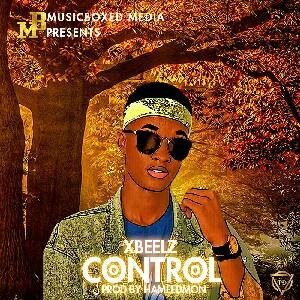Music Premier:Xbellz-Control (prod by Hameedmon)